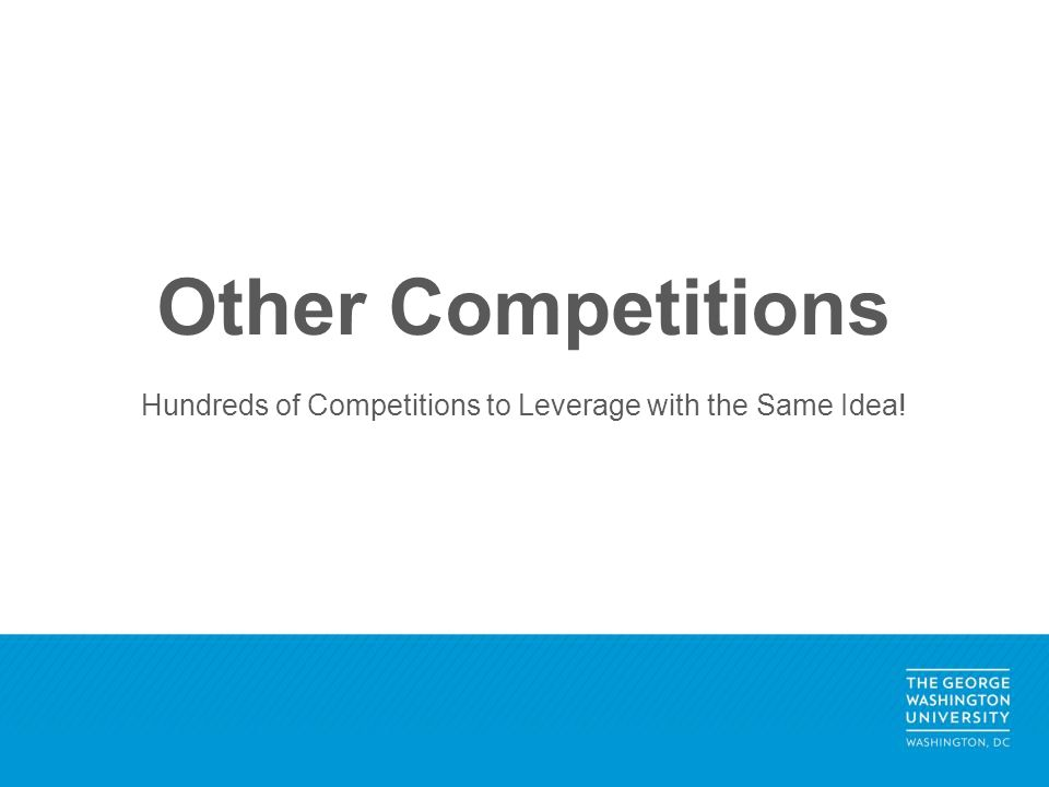 Other Competitions Hundreds of Competitions to Leverage with the Same Idea!