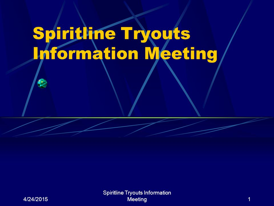 4/24/2015 Spiritline Tryouts Information Meeting1