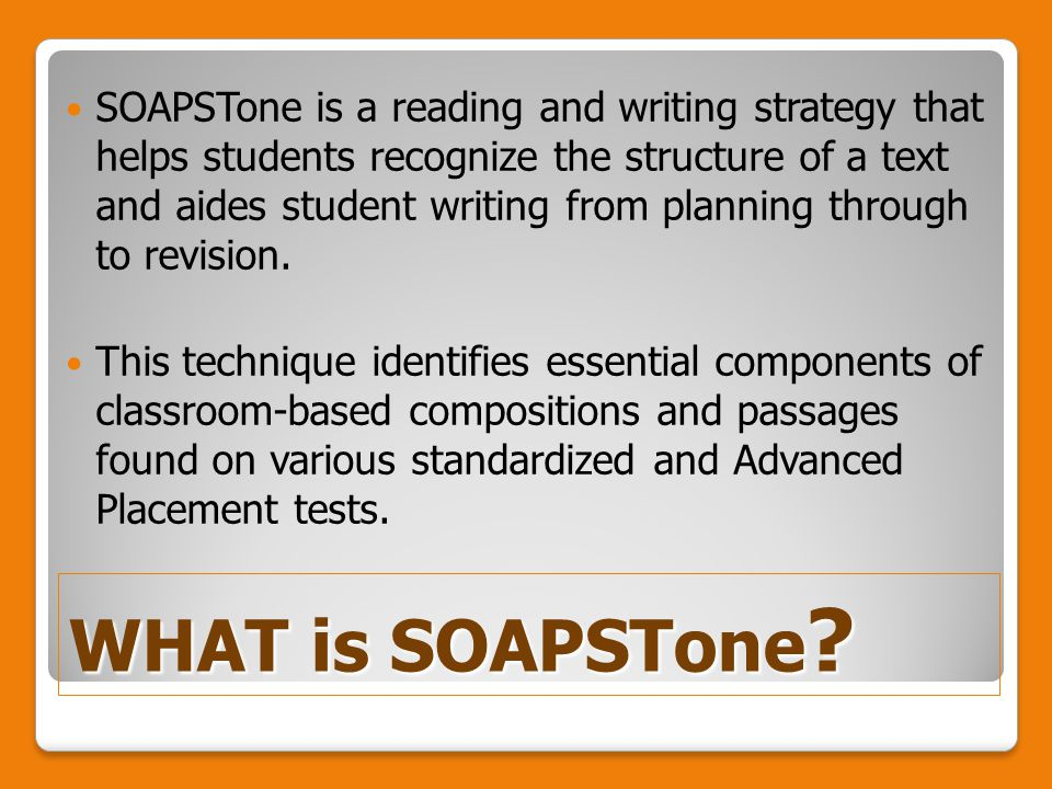 WHAT is SOAPSTone .