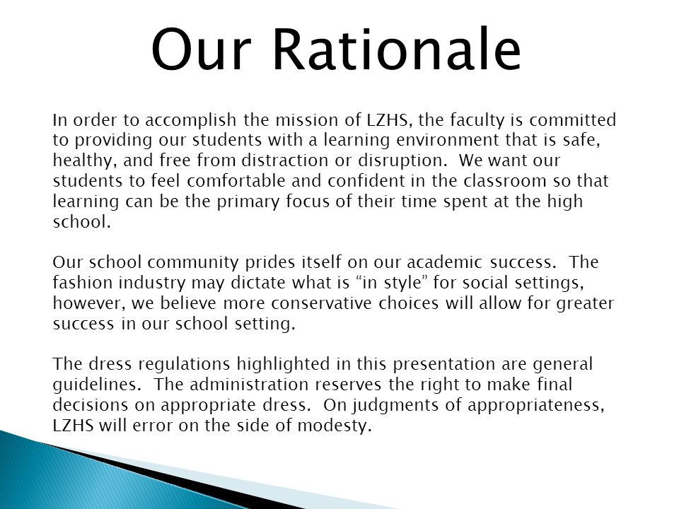 Our Rationale In order to accomplish the mission of LZHS, the faculty is committed to providing our students with a learning environment that is safe,