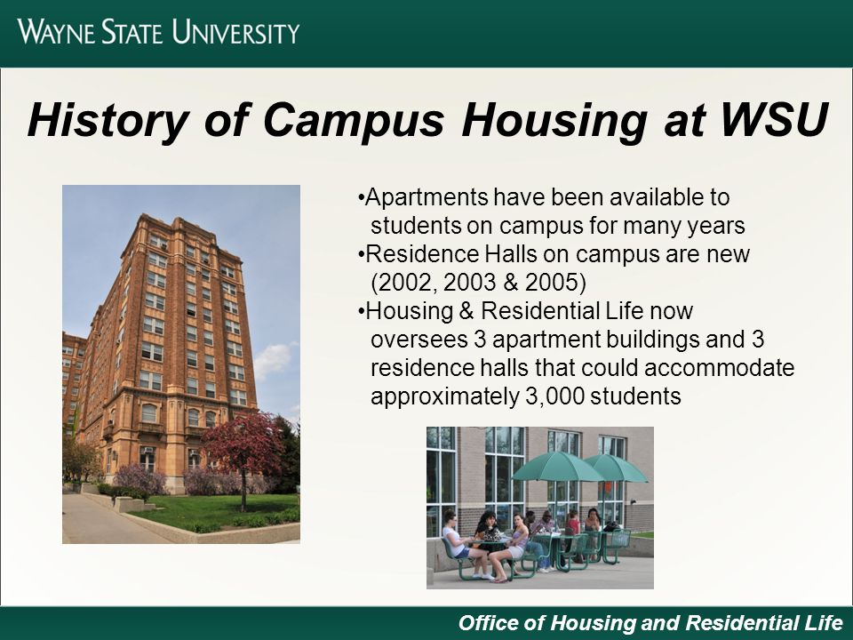 Residential life at Wayne State fosters student learning and success through engaging residents in an intentional living-learning environment.