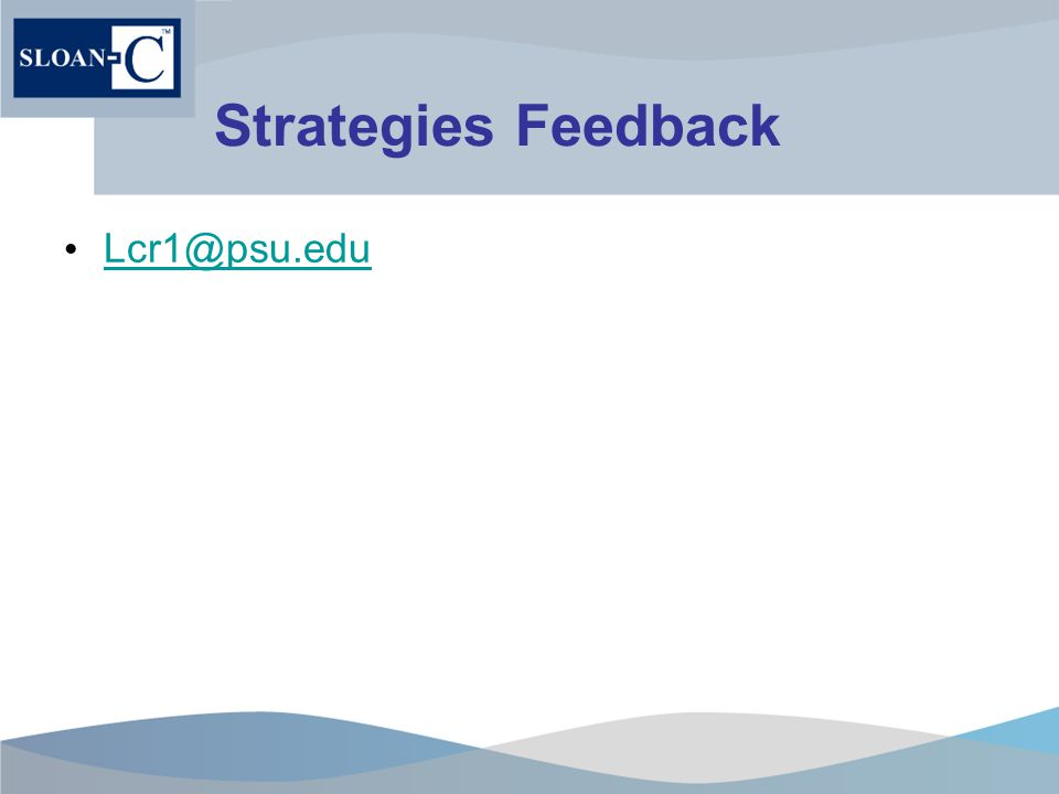 Strategies Feedback Lcr1@psu.edu