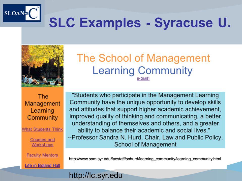 SLC Examples - Syracuse U. http://lc.syr.edu