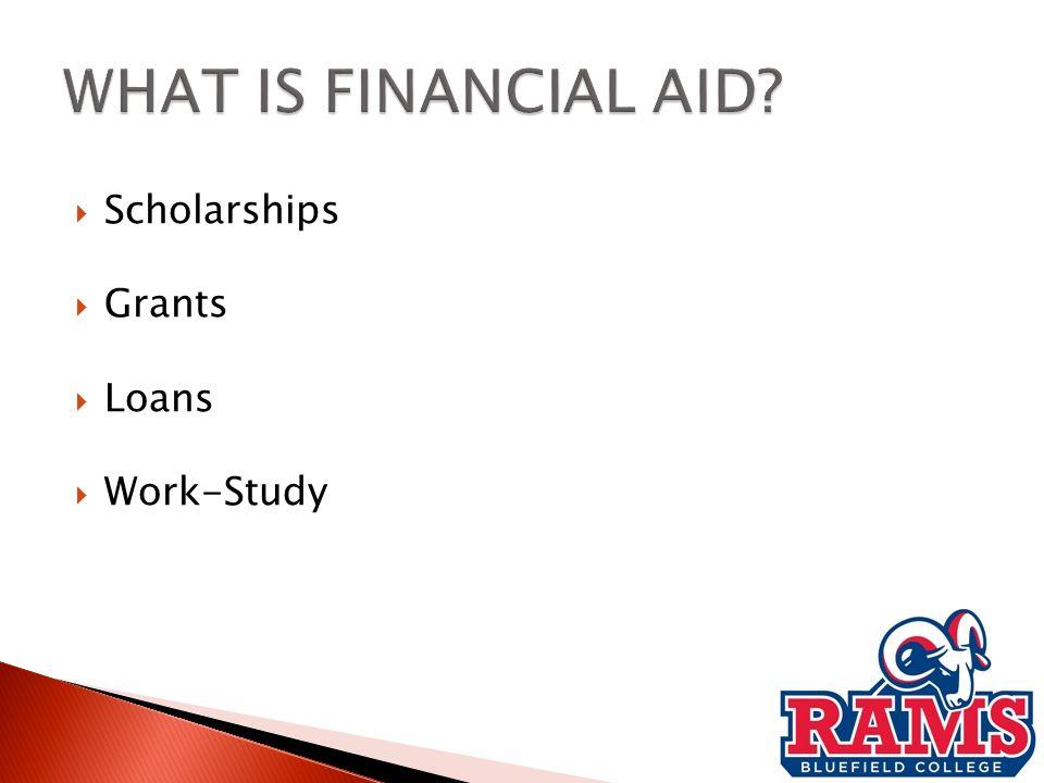  Scholarships  Grants  Loans  Work-Study