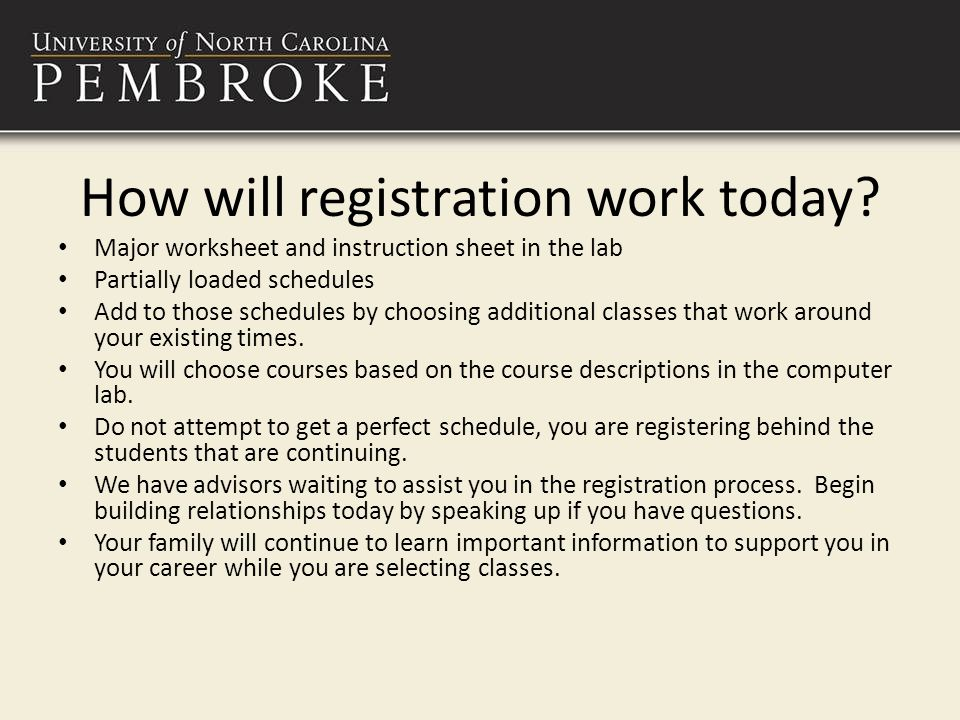 How will registration work today.