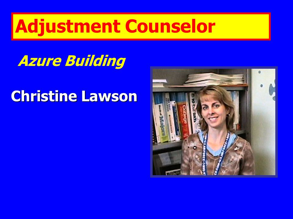 Christine Lawson Azure Building Adjustment Counselor