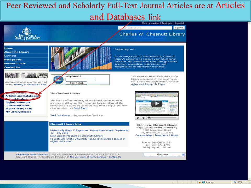 Peer Reviewed and Scholarly Full-Text Journal Articles are at Articles and Databases link