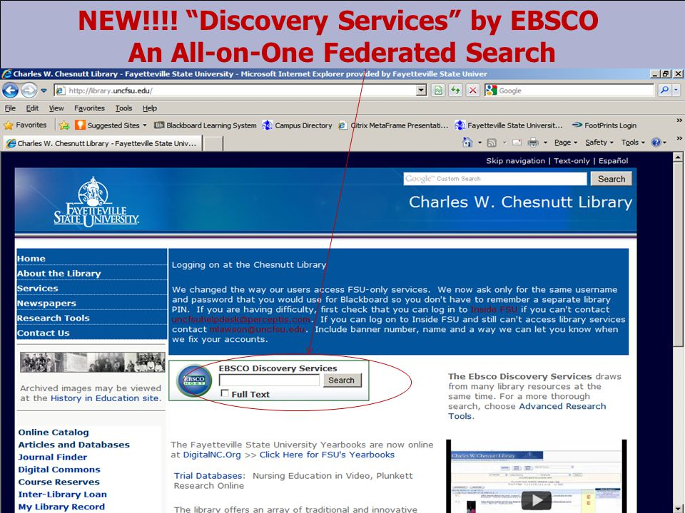 NEW!!!! Discovery Services by EBSCO An All-on-One Federated Search