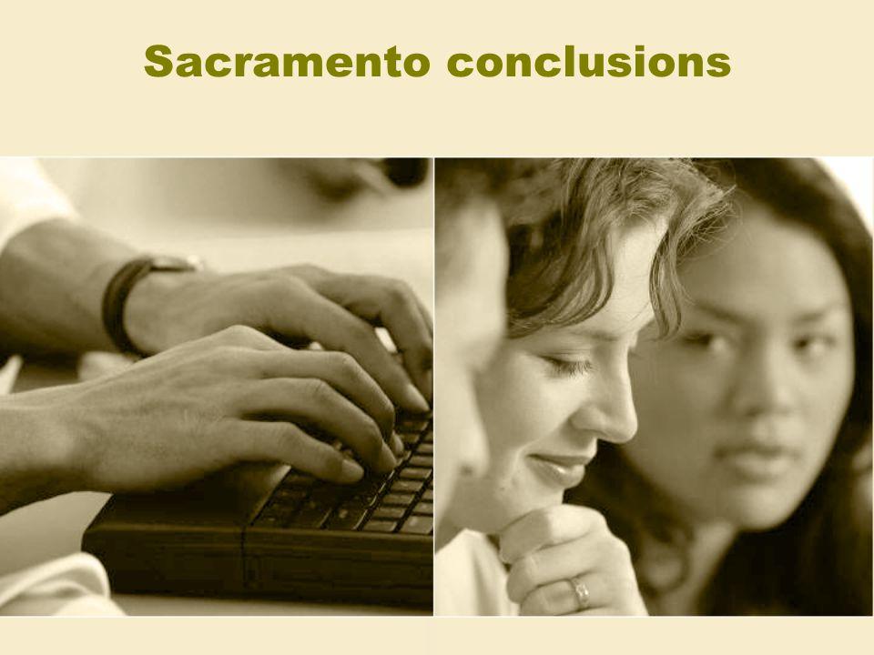 Sacramento conclusions