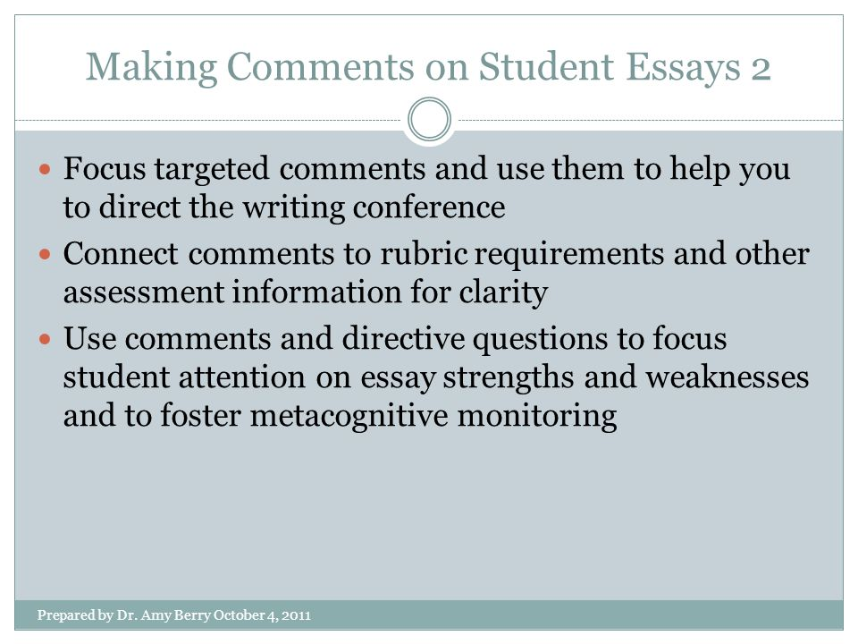 Making Comments on Student Essays 2 Prepared by Dr.