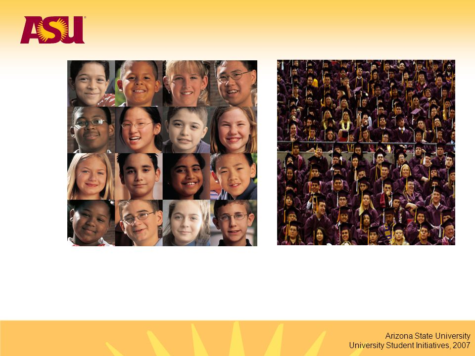 Arizona State University University Student Initiatives, 2007