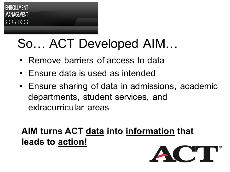 What Options Do Campuses Have for Viewing and Sharing ACT Data.