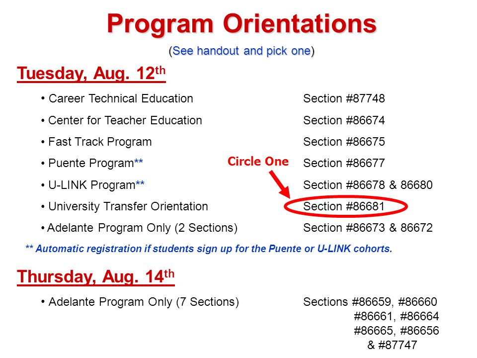 Program Orientations Program Orientations (See handout and pick one) Tuesday, Aug.