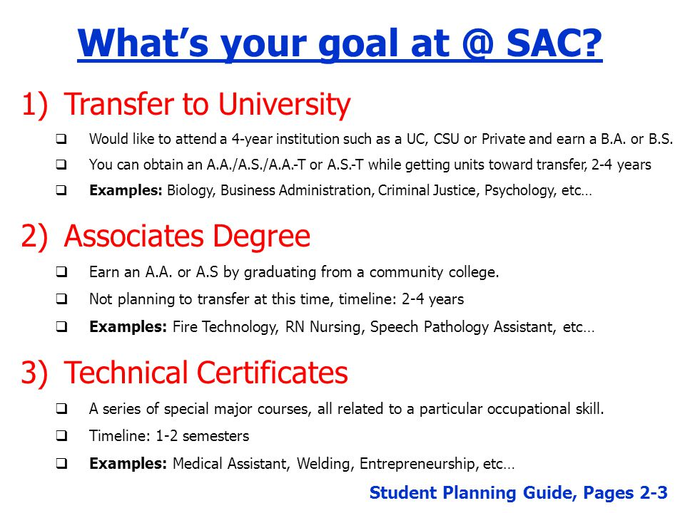 What's your goal at @ SAC.