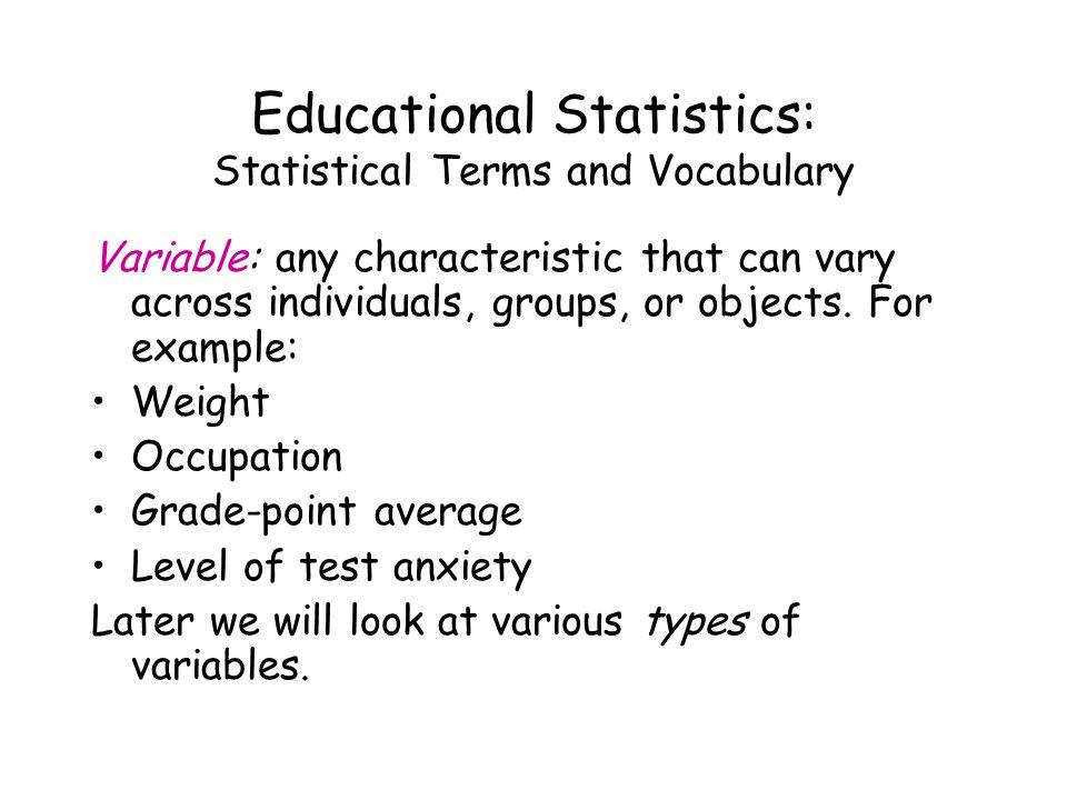 Educational Statistics: Scales of Measurement Types of measurement.