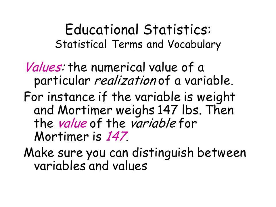 Educational Statistics: Scales of Measurement Types of measurement: nominal.