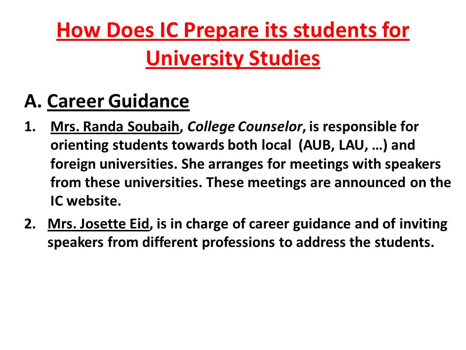 How Does IC Prepare its students for University Studies A.