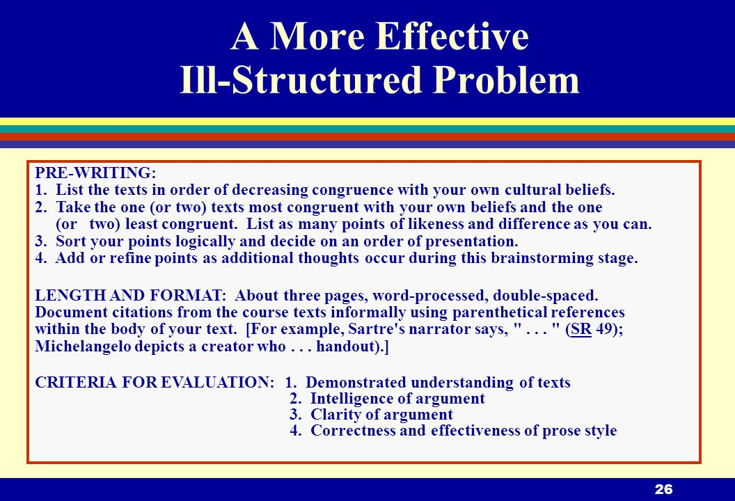 26 A More Effective Ill-Structured Problem PRE-WRITING: 1.