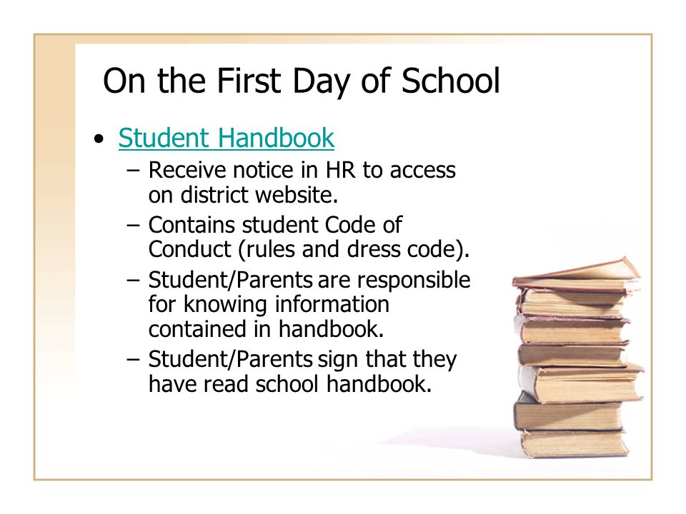 On the First Day of School Opening Day Notices –Emergency Cards, Internet Privacy Policy, Photo Release Form, etc.