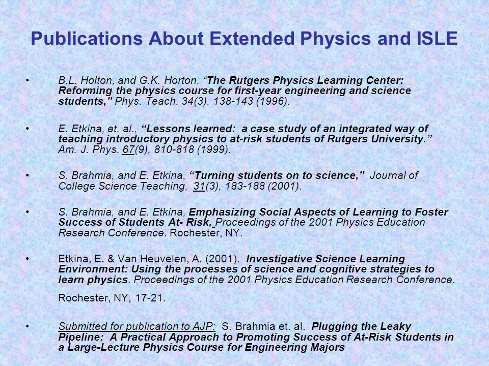 Publications About Extended Physics and ISLE B.L.Holton, and G.K.