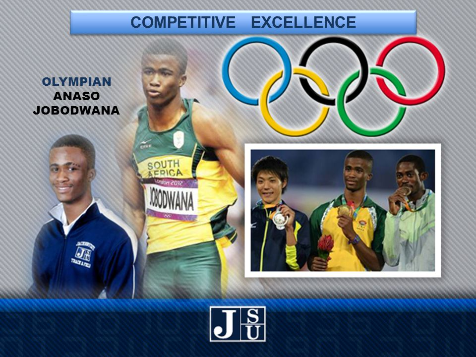 COMPETITIVE EXCELLENCE OLYMPIAN ANASO JOBODWANA