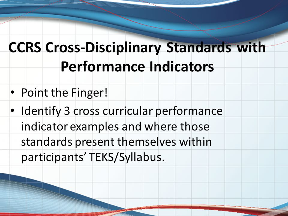 CCRS Cross-Disciplinary Standards with Performance Indicators Point the Finger.