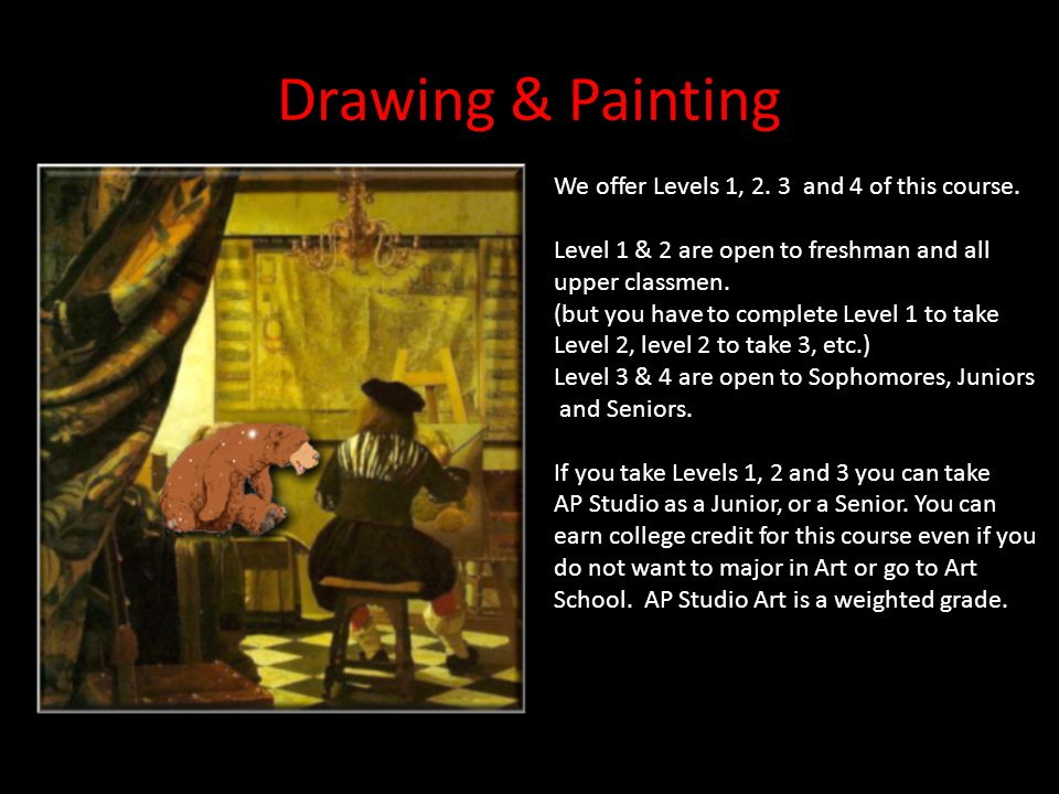 Drawing & Painting We offer Levels 1, 2. 3 and 4 of this course.