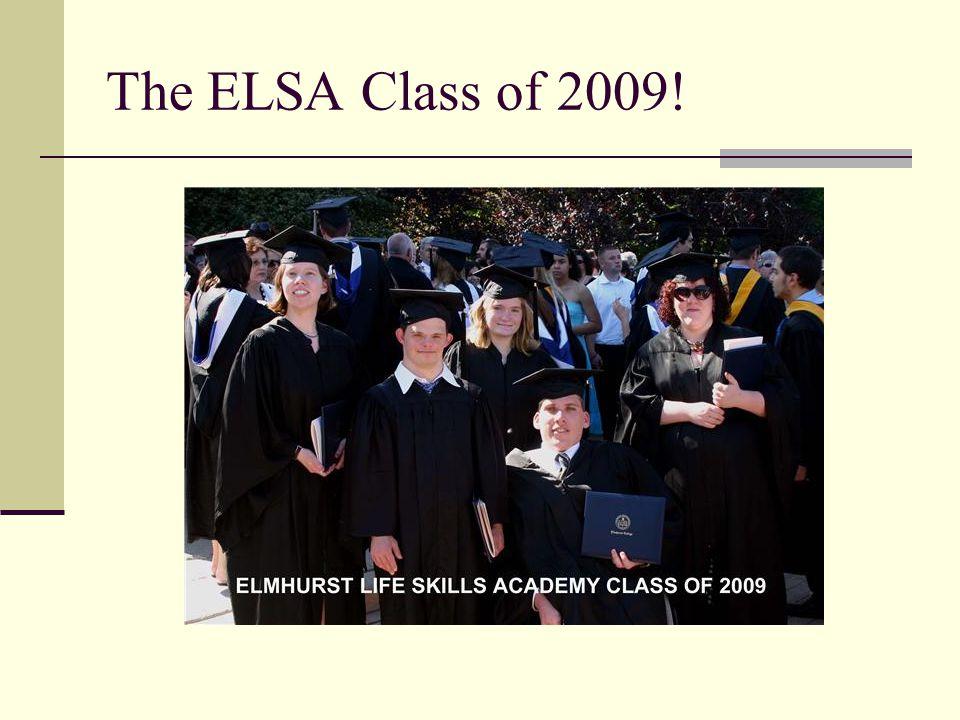 The ELSA Class of 2009!