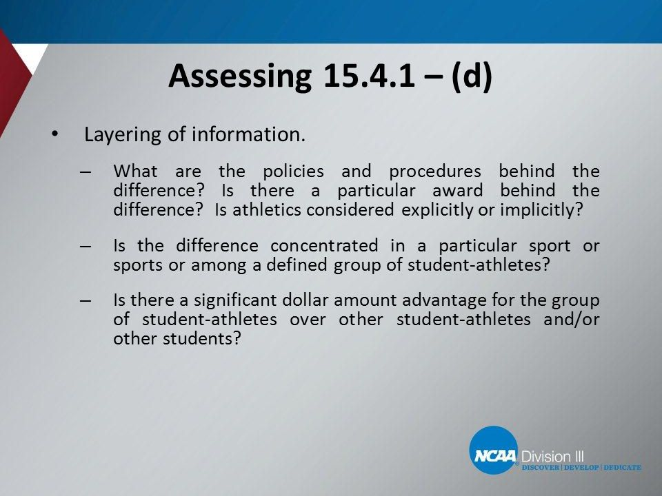 Assessing 15.4.1 – (d) Layering of information.
