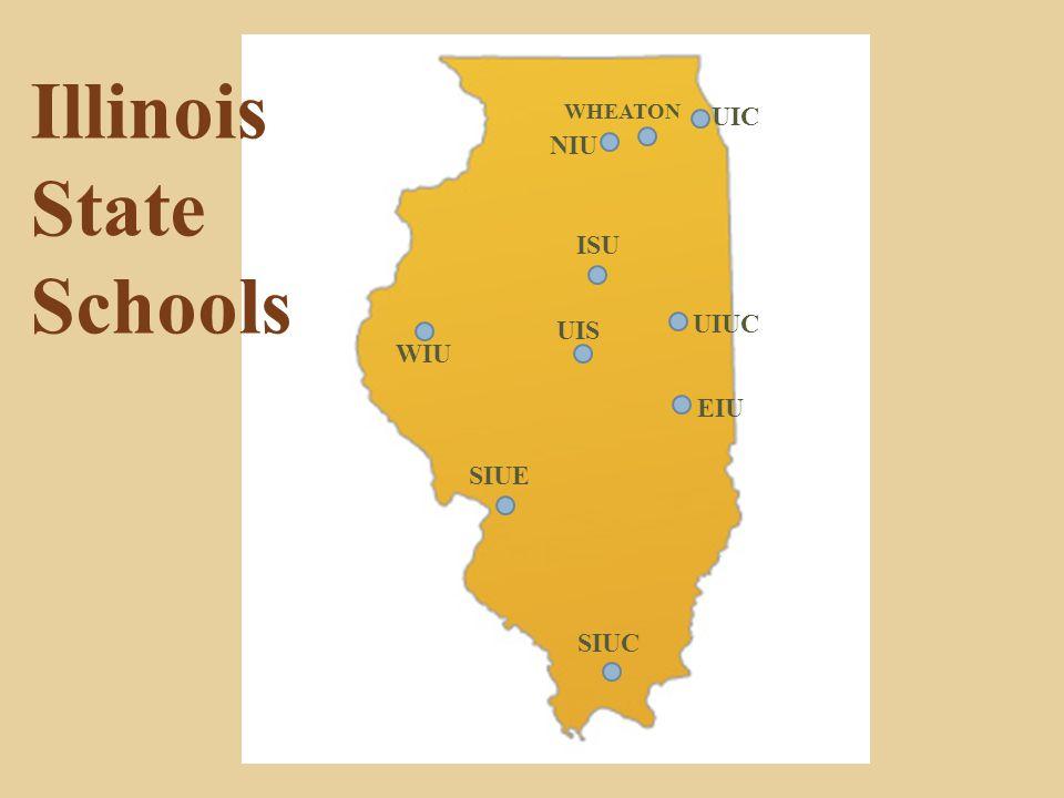 EIU Illinois State Schools SIUE ISU UIUC WIU UIC NIU WHEATON SIUC UIS