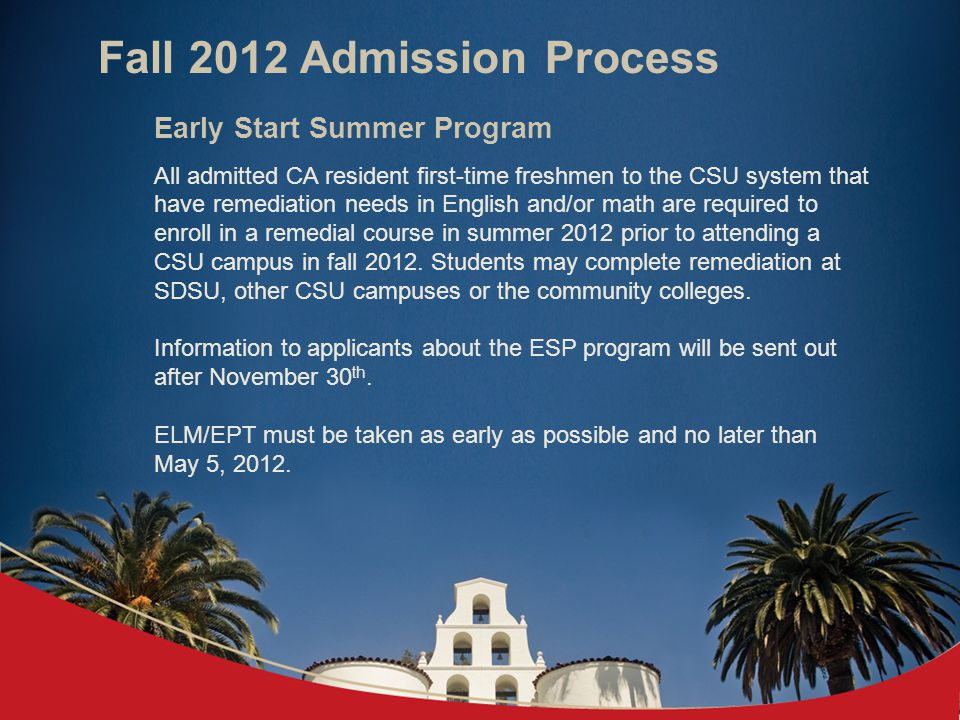 Fall 2012 Admission Process CSU Grade Point Average All grades earned in the 15-unit college a–g preparatory pattern of approved courses taken in 10 th –12 th grades are used to calculate your grade point average.