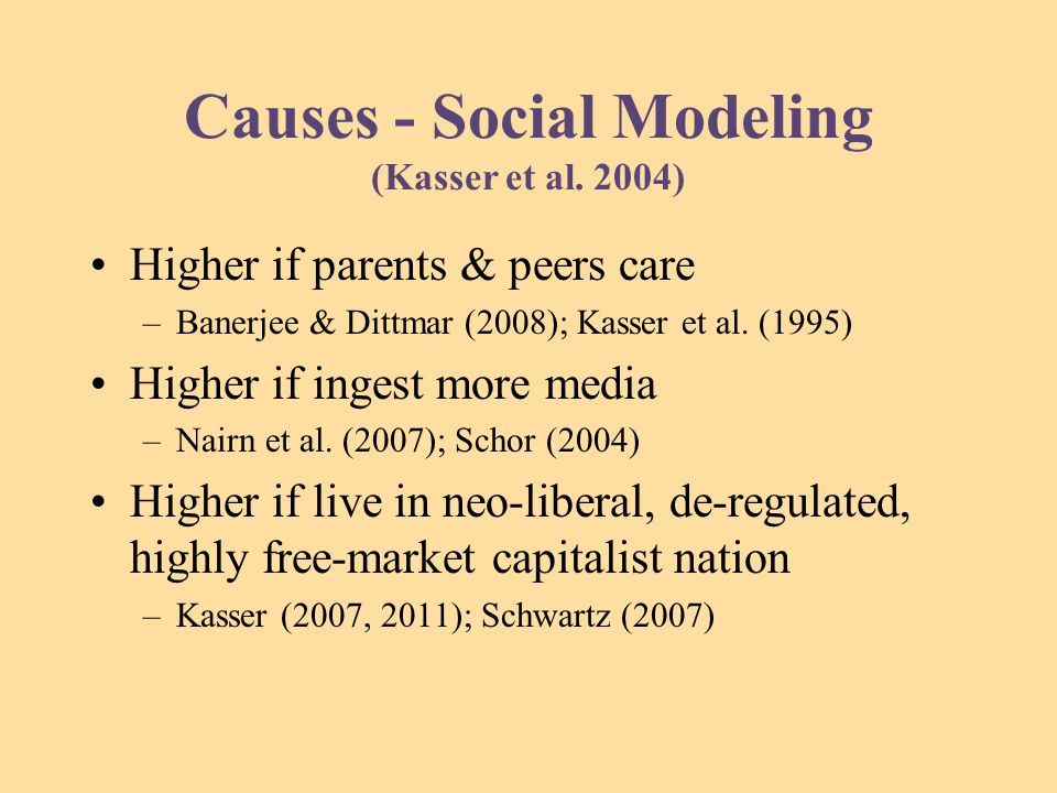 Causes - Social Modeling (Kasser et al.