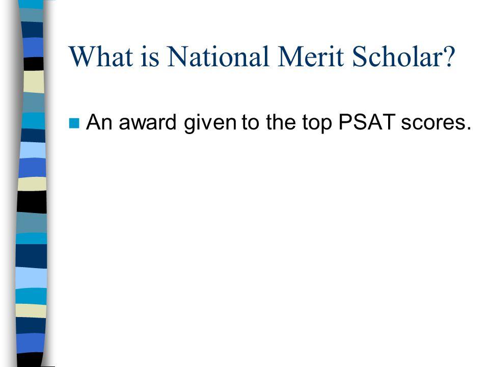 How do you become a National Merit Scholar.