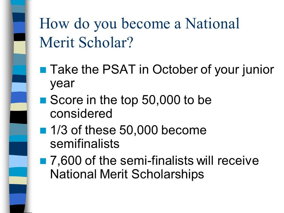 What do you get if you are a National Merit Scholar.