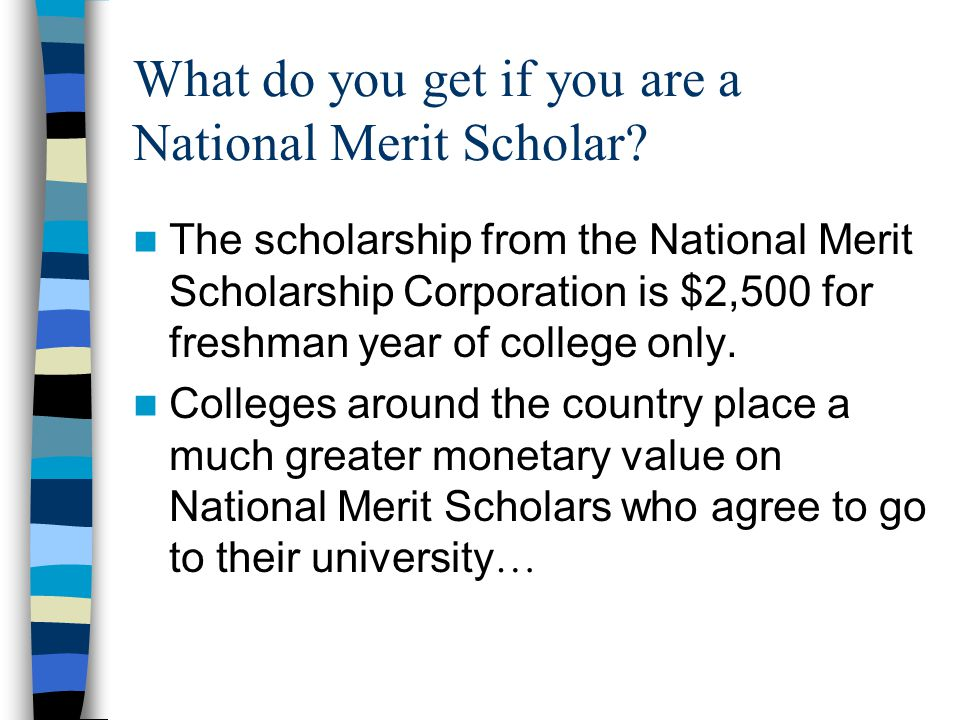 University of Mississippi Academic Excellence Scholarship National Merit/Achievement Semi- Finalist/Finalist Award Currently valued at $33,200 National Merit/Achievement Finalist Award $2,000 ($500 per year) Luckyday Merit Scholarship $12,000 ($3,000 per year)
