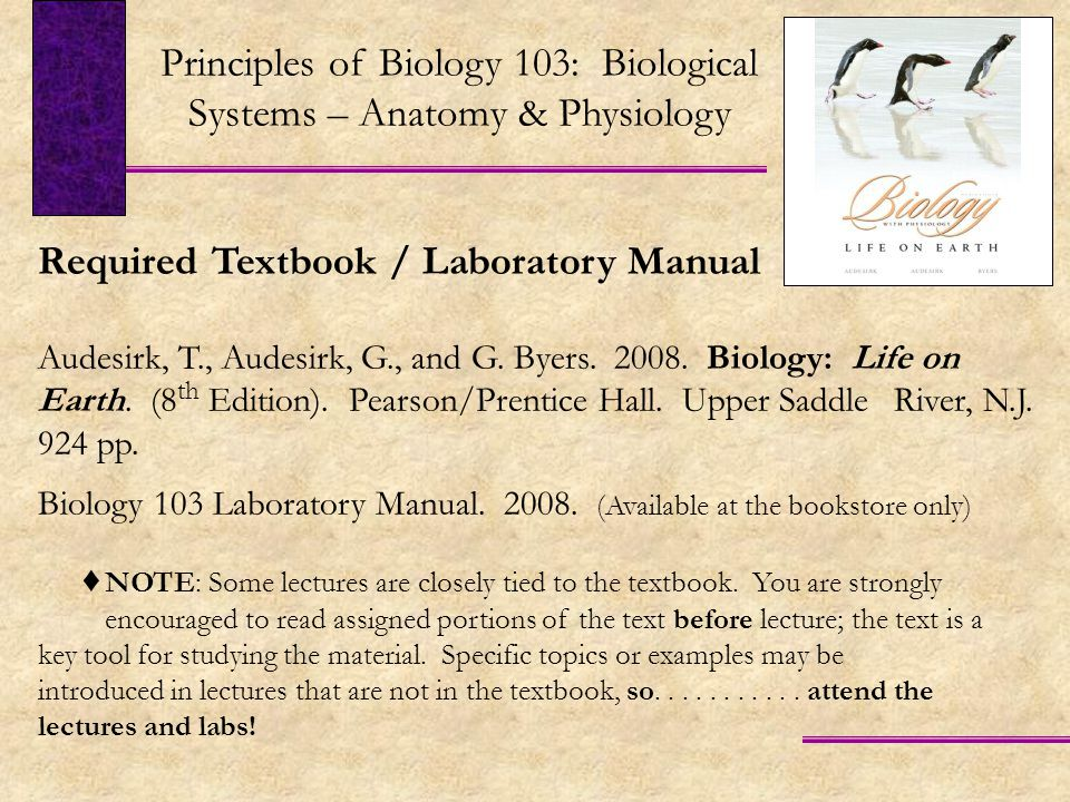 Required Textbook / Laboratory Manual Audesirk, T., Audesirk, G., and G.