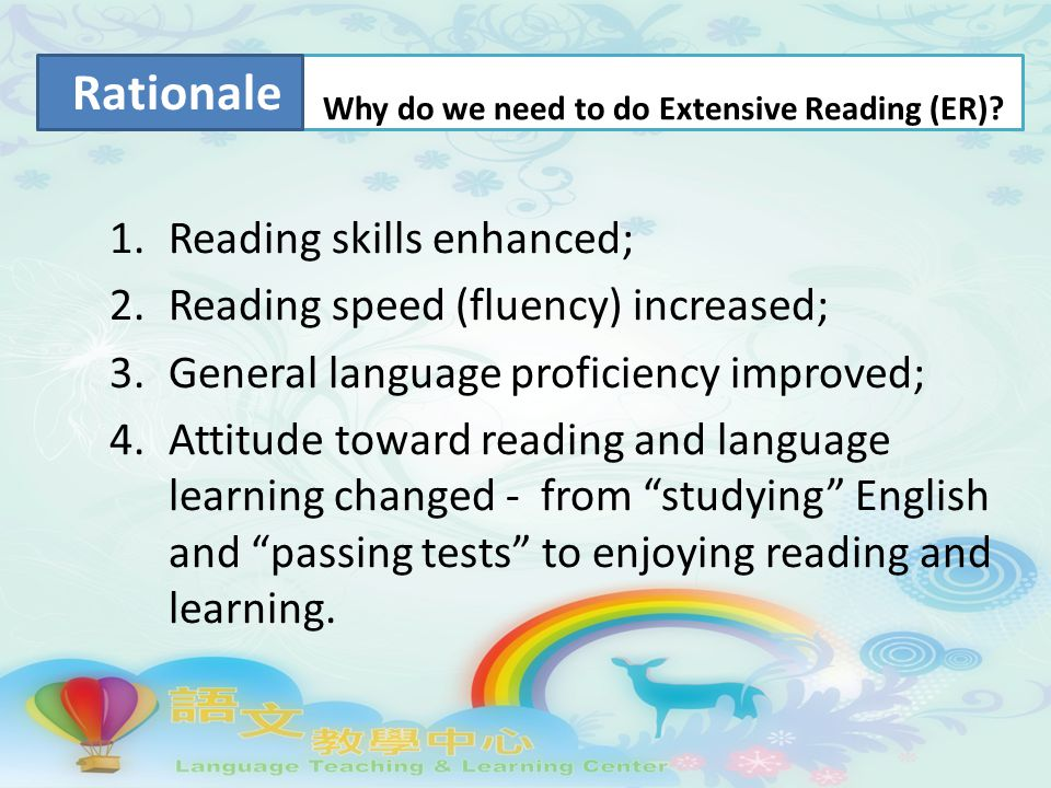 1.Reading skills enhanced; 2.Reading speed (fluency) increased; 3.General language proficiency improved; 4.Attitude toward reading and language learning changed - from studying English and passing tests to enjoying reading and learning.