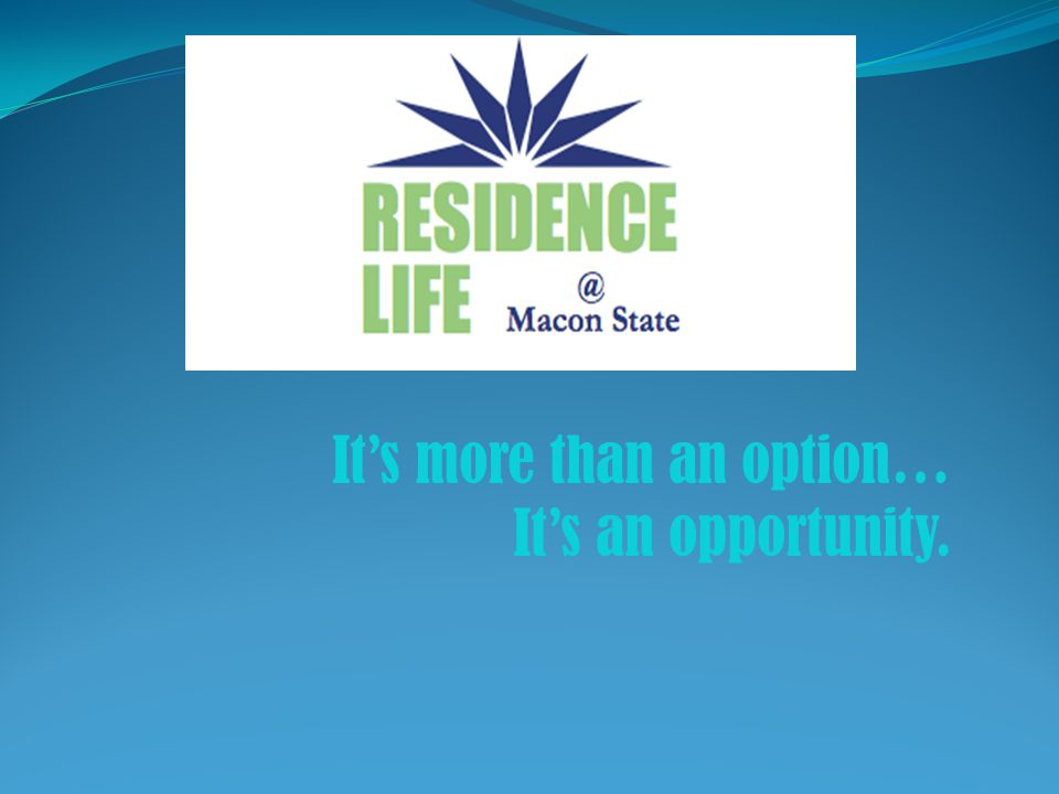 It's more than an option… It's an opportunity.