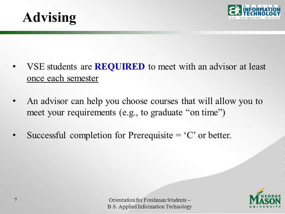 Advising 7Orientation for Freshman Students – B.S.