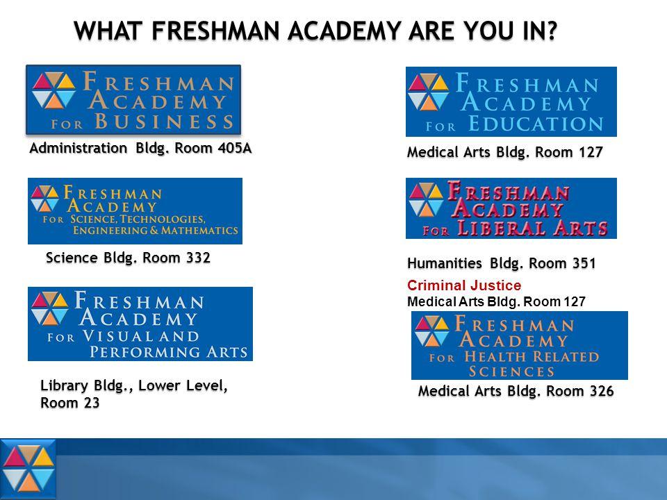 Administration Bldg. Room 405A Medical Arts Bldg.