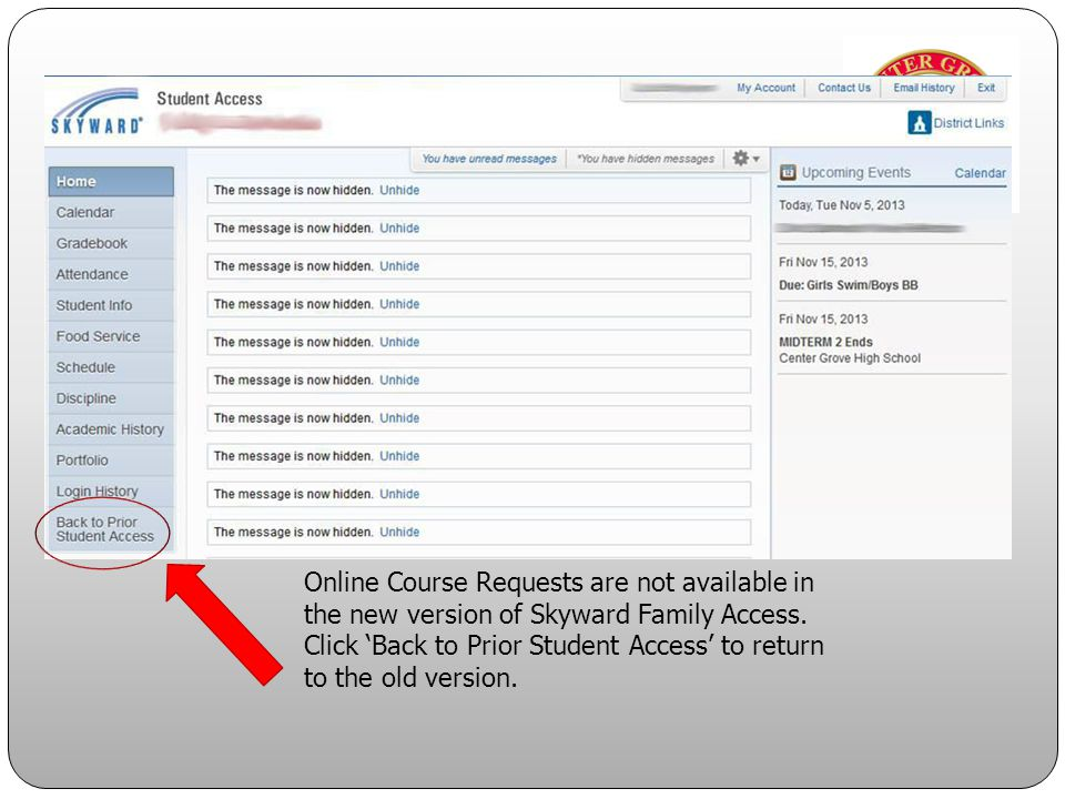 Online Course Requests are not available in the new version of Skyward Family Access.