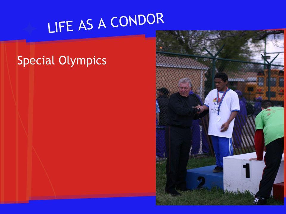 LIFE AS A CONDOR Special Olympics