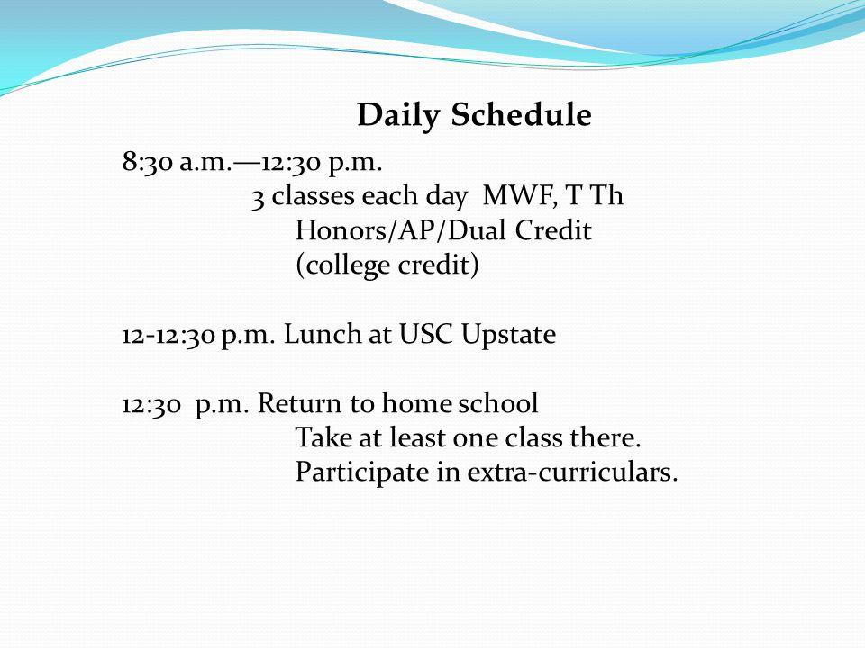 Daily Schedule 8:30 a.m.—12:30 p.m.