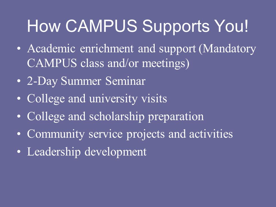 How CAMPUS Supports You.