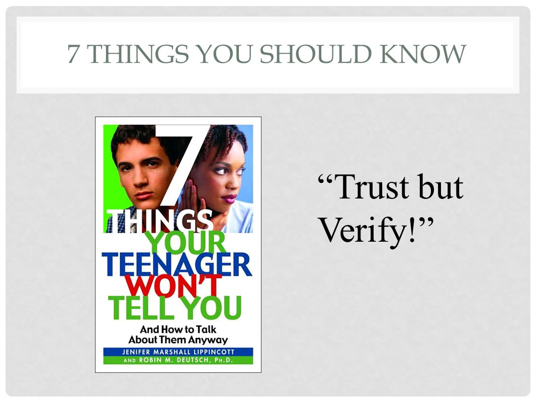 "7 THINGS YOU SHOULD KNOW ""Trust but Verify!"""
