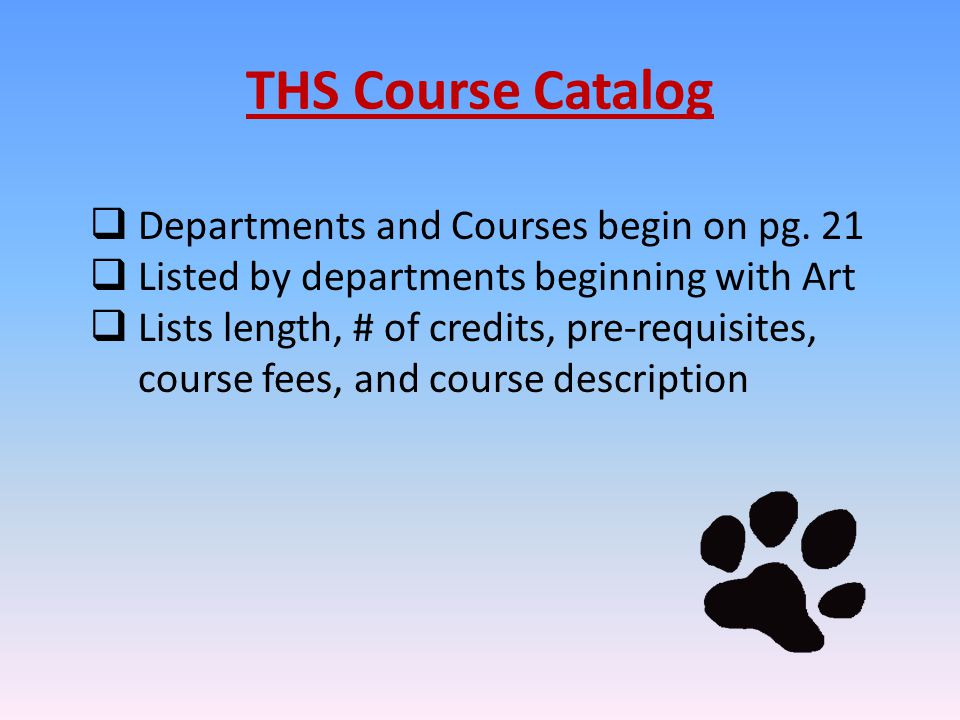 THS Course Catalog  Departments and Courses begin on pg.