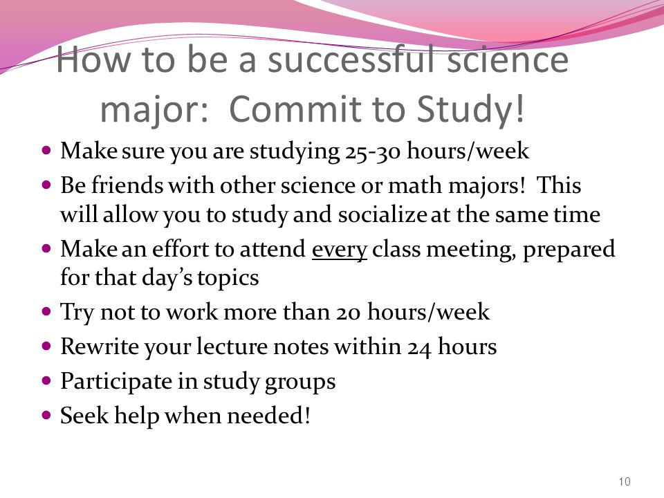 How to be a successful science major: Commit to Study.