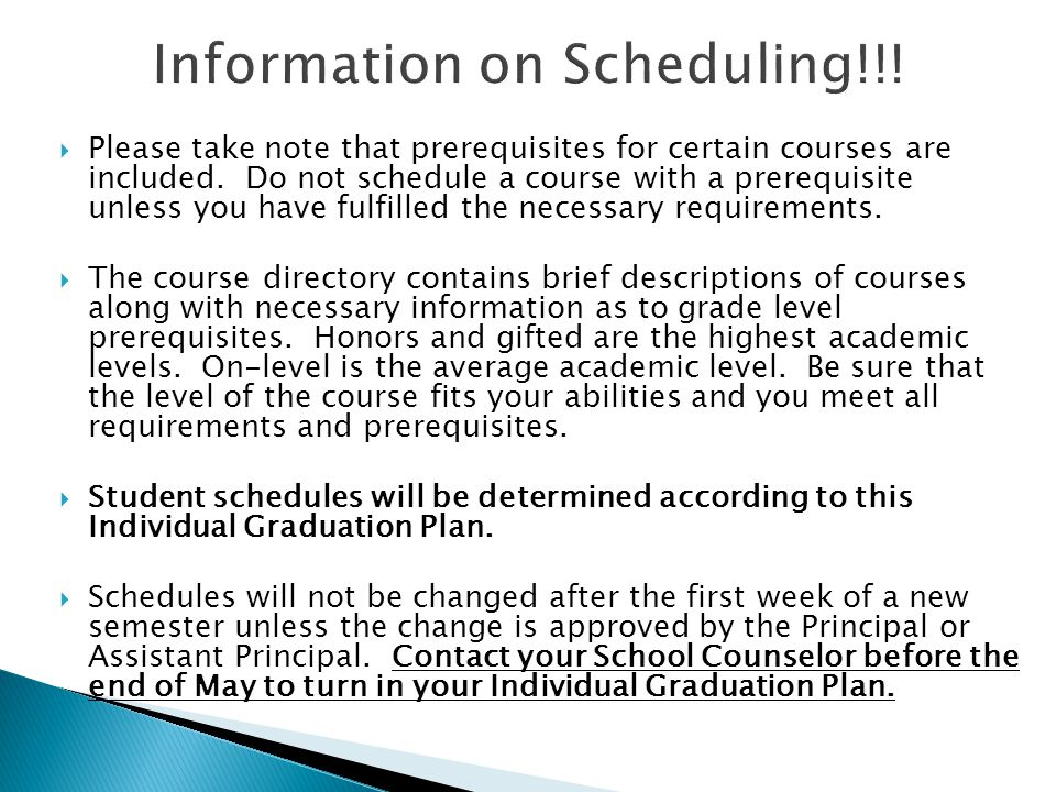  Please take note that prerequisites for certain courses are included. Do not schedule a course with a prerequisite unless you have fulfilled the nec