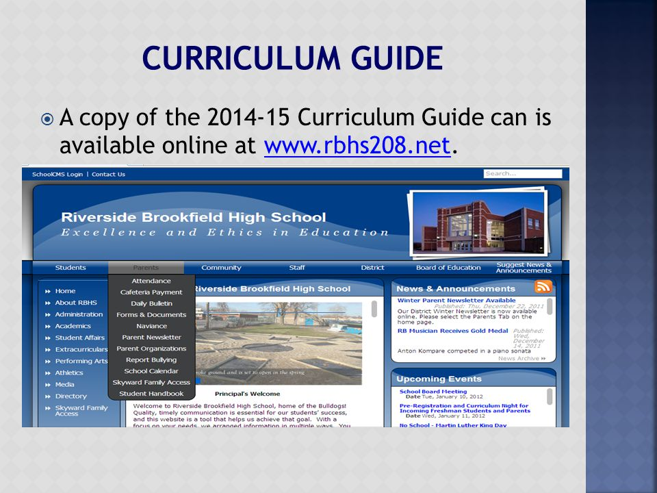  A copy of the 2014-15 Curriculum Guide can is available online at www.rbhs208.net.www.rbhs208.net
