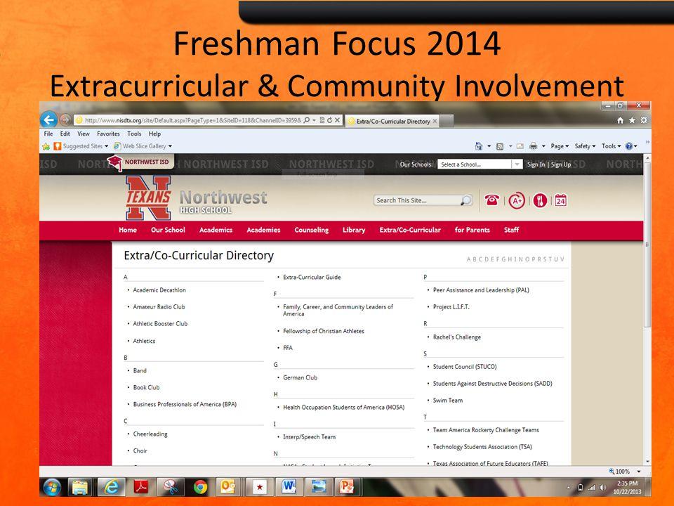 Freshman Focus 2014 Extracurricular & Community Involvement